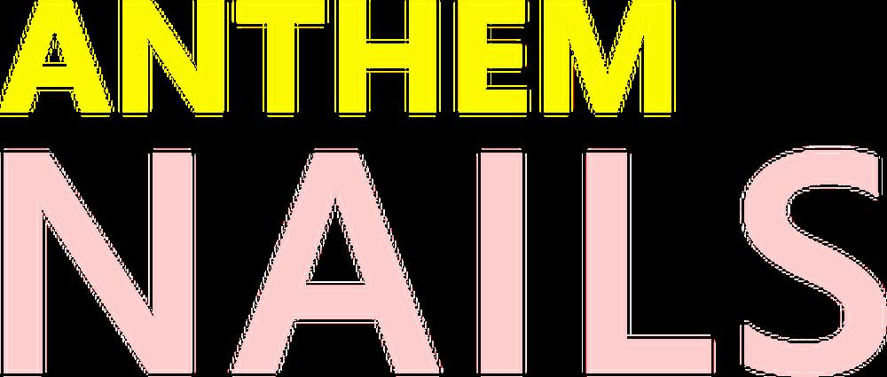 Anthem Nails